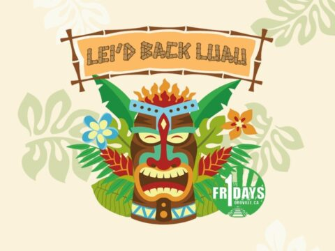 Downtown Oroville First Friday: Lei'd Back Luau